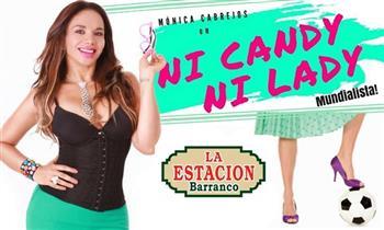 1 entrada al Show de Stand up comedy Ni Candy ni Lady con Mónica Cabrejos