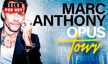 """Entrada Preferencial, VIP o Platinium a Marc Anthony """"Opus Tour"""" sábado 17 de agosto"""