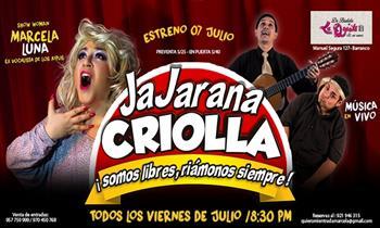 02 entradas para el Espectáculo ¡Jajarana Criolla a cargo de Marcela Luna!