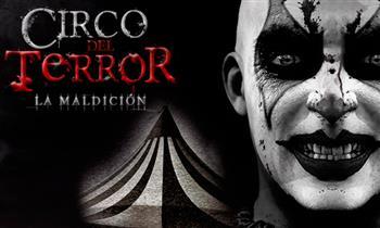 """Circo del Terror """"LA MALDICION"""
