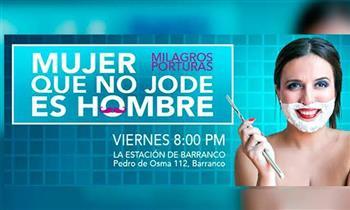 """Entradas para el Show: """"Mujer que No Jode, es Hombre"""" En la Estación de Barranco."""