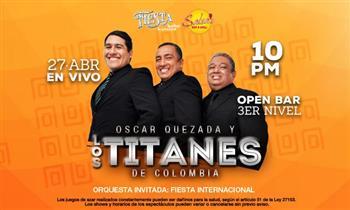 1 Entrada al Concierto de Oscar Quezada y los Titanes de Colombia + Open Bar